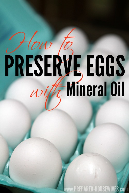 How to Preserve Eggs With Mineral Oil