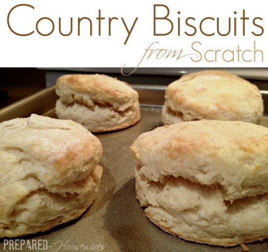 Learn how to make country biscuits from scratch, without a mix! Only a few ingredients and super easy! Click for directions! Prepared-Housewives.com #biscuits #homemade