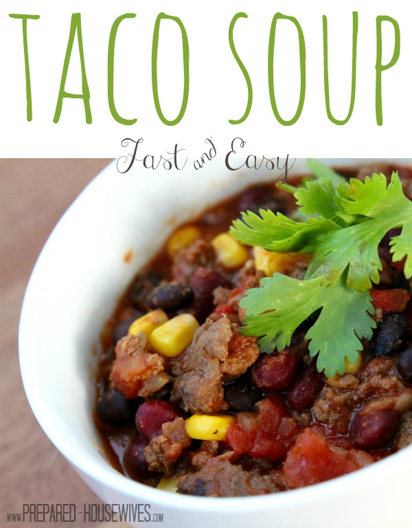 Taco soup are you afraid of using food storage start with this dairygluten free and a great recipe to try forumfinder Choice Image