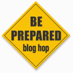 Be Prepared Blog Hop & Check-In #4