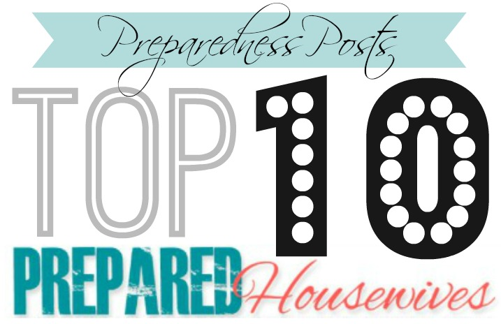 Top 10 Posts from Prepared Housewives!!!
