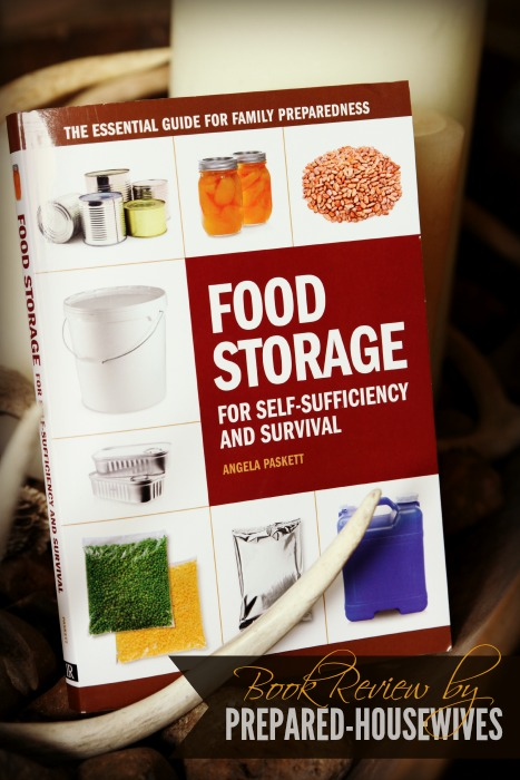 If you are ready to get serious about food storage, this book is a must - Food Storage For Self-Sufficiency And Survival by Angela Paskett. Read my review - Prepared-Housewives.com #foodstorage #bookreview #survival
