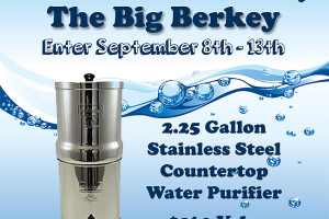 The Big Berkey Giveaway!