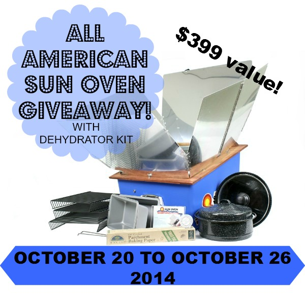 Win a Sun Oven! Worth $399! Enter before it's too late! Good Luck!