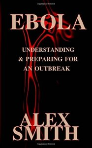 Ebola: Understanding & Preparing for an Outbreak